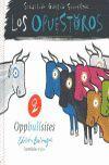OPUESTOROS, LOS. 2 (ED. BILINGUE)