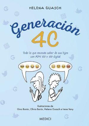 GENERACION 4C. TODO LO QUE NECESITA SABER DE SUS HIJOS CON ADN 100X100 DIGITAL