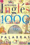 APRENDE INGLES EN 1000 PALABRAS + CD - AMARILLO