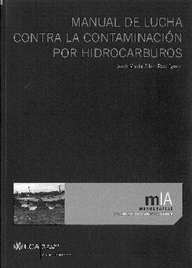 MANUAL DE LUCHA CONTRA LA CONTAMINACIÓN POR HIDROCARBUROS