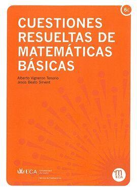 *** CUESTIONES RESUELTAS DE MATEMÁTICAS BÁSICAS