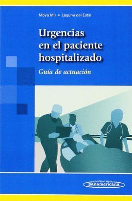 URGENCIAS EN EL PACIENTE HOSPITALIZADO. GUIA ACTUACION