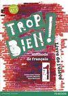 014 TROP BIEN ! 1 LIVRE DE L'ELEVE