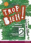 014 TROP BIEN ! 2 LIVRE DE L'ELEVE