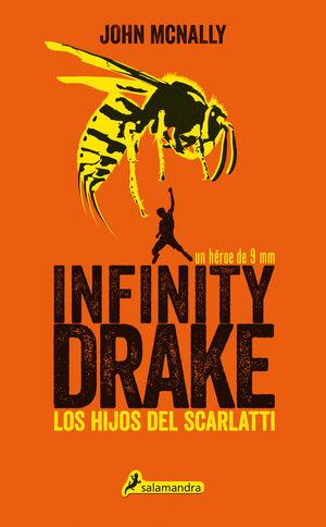 INFINITY DRAKE. LOS HIJOS DEL SCARLATTI