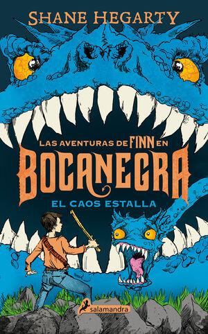 EL CAOS ESTALLA. LAS AVENTURAS DE FINN EN BOCANEGRA III