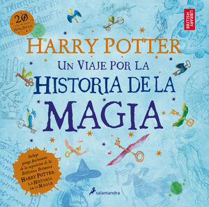 HARRY POTTER UN VIAJE POR LA HISTORIA DE LA MÁGIA