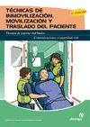 TECNICAS DE MOVILIZACION, INMOVILIZACION Y TRASLADO DEL PACIENTE