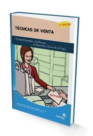** TECNICAS DE VENTA. PROCESO,DESARROLLO,Y CIERRE