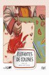 ELEFANTES DE COLORES -LETRA GRANDE