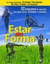 ESTAR EN FORMA. 32 PROGRAMAS DE EJERCICIOS PARA GANAR FUERZA,...