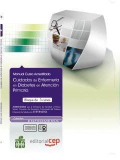MANUAL CUIDADOS DE ENFERMERIA EN DIABETES EN ATENCION PRIMARIA.