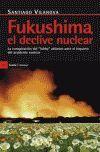 FUKUSHIMA, EL DECLIVE NUCLEAR