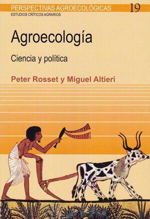 AGROECOLOGÍA CIENCIA Y POLITICA
