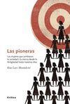 PIONERAS. MUJERES QUE CAMBIARON LA SOCIEDAD Y LA CIENCIA DESDE
