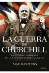 GUERRA DE CHURCHILL, LA. LA HISTORIA IGNORADA DE LA SEGUNDA...