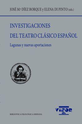 *INVESTIGACIONES DEL TEATRO CLÁSICO ESPAÑOL