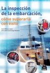 INSPECCION DE LA EMBARCACION, COMO SUPERARLA CON EXITO