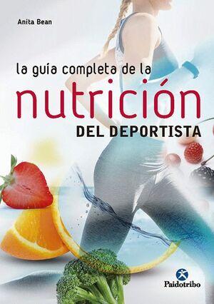 GUIA COMPLETA DE LA NUTRICIÓN DEL DEPORTISTA, LA