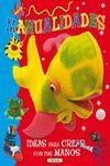 MANUALIDADES. IDEAS PARA CREAR CON TUS MANOS REF.312-2
