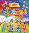 LOS COLORES ¡DIVERTIDOS! ¡LEVANTA Y VERAS! REF.674-03