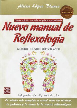 NUEVO MANUAL REFLEXOLOGIA. METODO HOLISTICO LOPEZ BLANCO