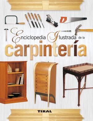 CARPINTERÍA -ENCICLOPEDIA ILUSTRADA REF.078-01