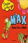 INGLES CON MAX: GOES FOR A WALK