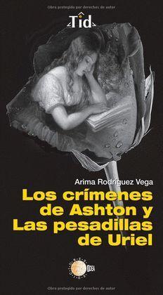 CRIMENES DE ASHTON Y LAS PESADILLAS DE URIEL, LOS