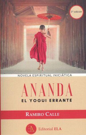 ANANDA. EL YOGUI ERRANTE