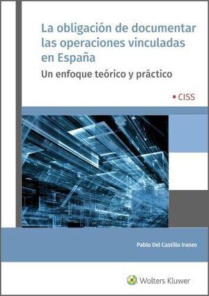 LA OBLIGACION DE DOCUMENTAR LAS OPERACIONES VINCULADAS EN ESPAÑA