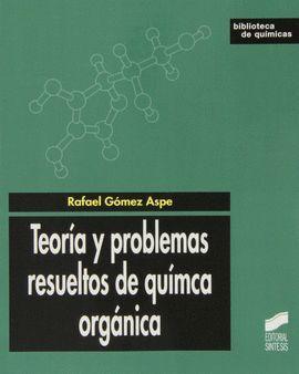 013 TEORIA Y PROBLEMAS RESUELTOS DE QUIMICA ORGANICA