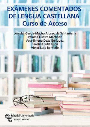 020 EXAMENES COMENTADOS DE LENGUA CASTELLANA