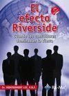 EFECTO RIVERSIDE, EL. CUANDO LOS CONSULTORES DOMINABAN LA TIERRA