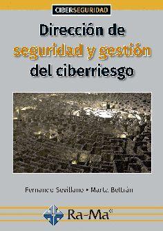 DIRECCION DE SEGURIDAD Y GETION DEL CIBERRRIESGO