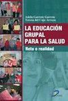 EDUCACION GRUPAL PARA LA SALUD, LA.