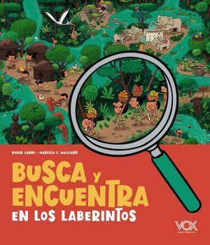 BUSCA Y ENCUENTRA EN LOS LABERINTOS