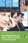 TELEEMERGENCIAS MANUAL TECNICO, GESTION Y COMUNICACIONES