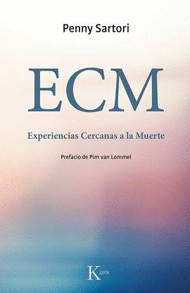 ECM. EXPERIENCIAS CERCANAS A LA MUERTE