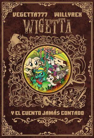 WIGETTA Y EL CUENTO JAMAS CONTADO. INCLUYE POSTER