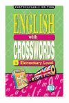 ENGLISH WITH CROSSWORDS 1 ELEMENTARY LEVEL -PHOTOCOPIABLE EDITION