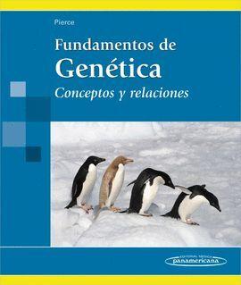 FUNDAMENTOS DE GENETICA. CONCEPTOS Y RELACIONES