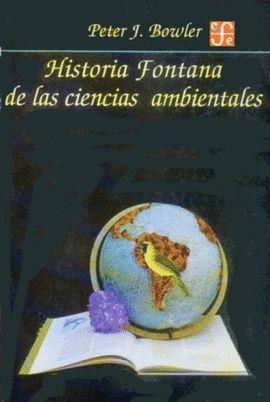 HISTORIA FONTANA DE LAS CIENCIAS AMBIENTALES