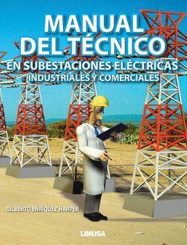 MANUAL DEL TECNICO EN SUBESTACIONES ELECTRICAS
