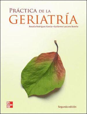 PRACTICA DE LA GERIATRIA - 2ª EDICION