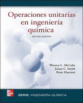 OPERACIONES UNITARIAS EN INGENIERIA QUIMICA 7 EDICION
