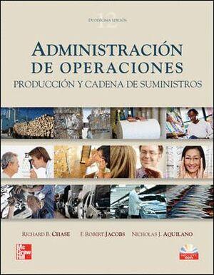 ADMINISTRACION DE OPERACIONES. PRODUCCION Y CADENA DE...