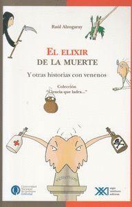ELIXIR DE LA MUERTE, EL.- COL.CIENCIA QUE LADRA...