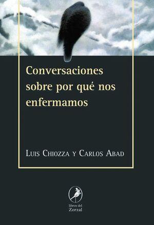 CONVERSACIONES SOBRE POR QUE NOS ENFERMAMOS